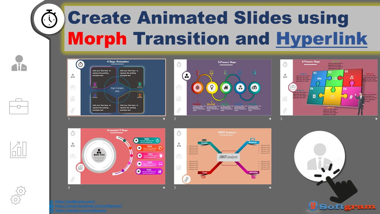 Create Animated 5 Powerpoint slides using Morph transition and Hyperlink